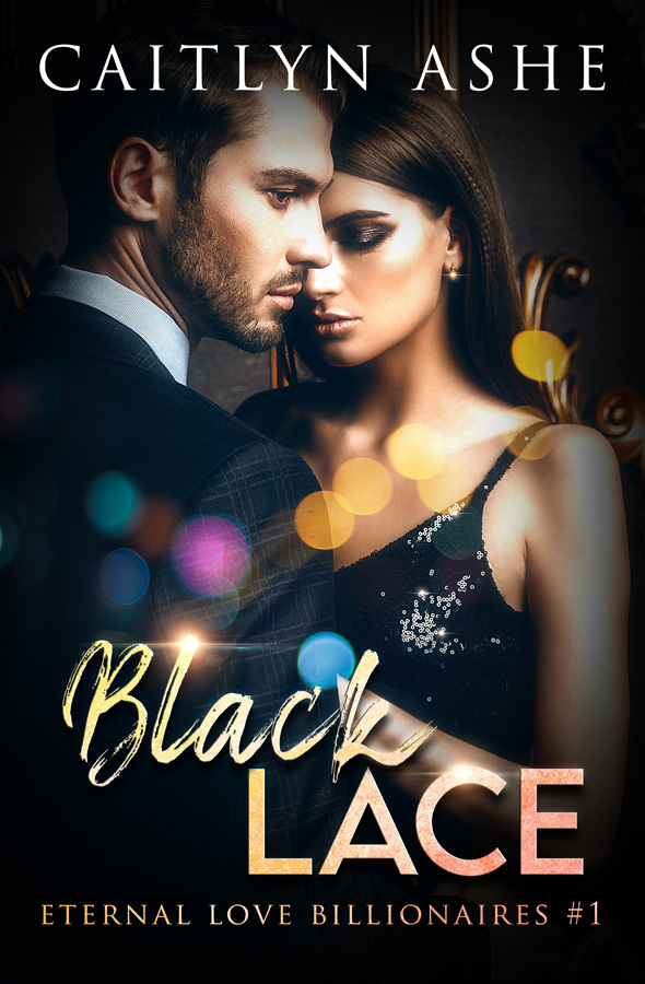 Eternal Love Billionaires 1 – Black Lace