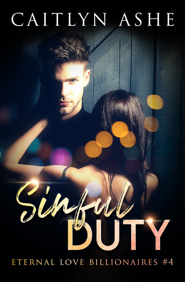 Eternal Love Billionaires 4 – Sinful Duty