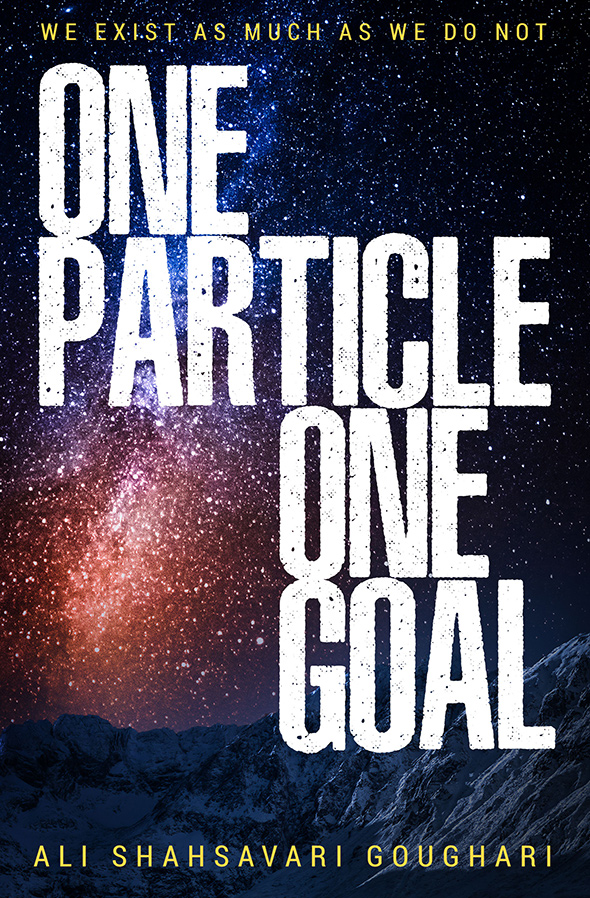 One Particle, One Goal