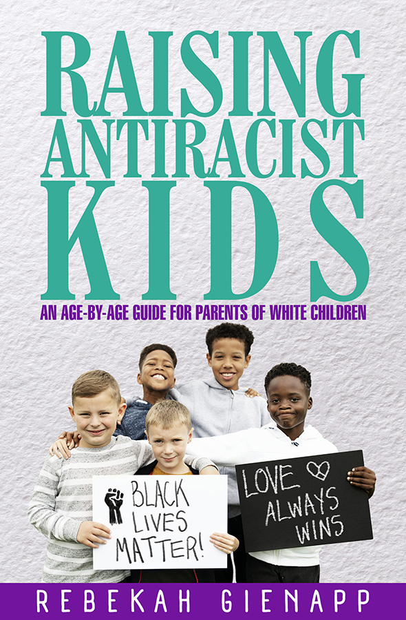 Raising Antiracist Kids