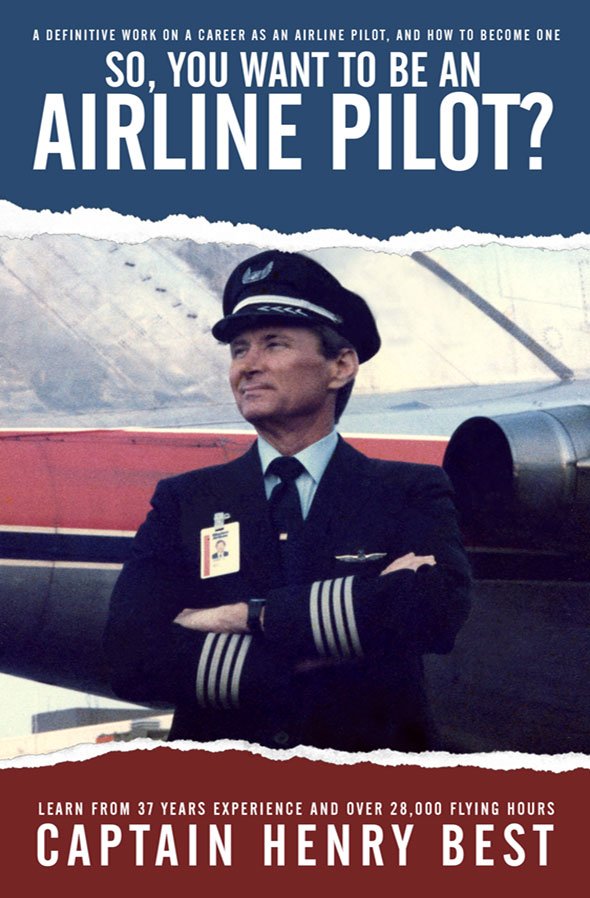 So You Want to be an Airline Pilot?