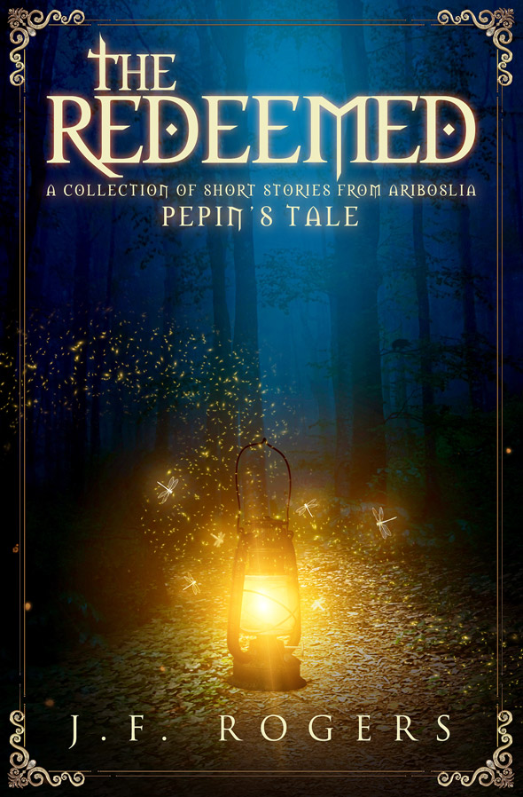 The Redeemed – Pepin's Tale