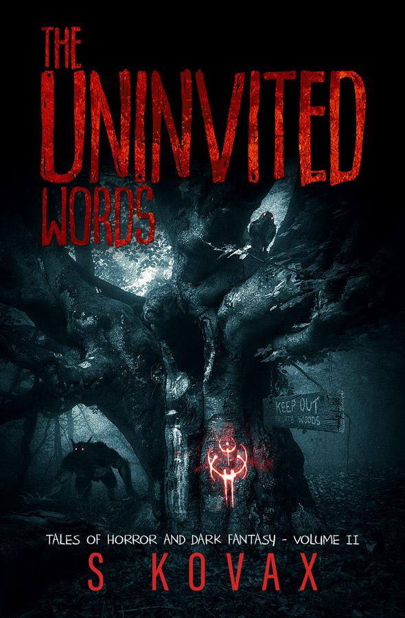 The Uninvited Words Vol II