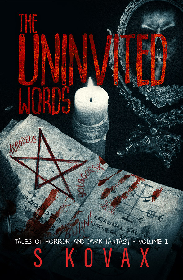 The Uninvited Words Vol 1