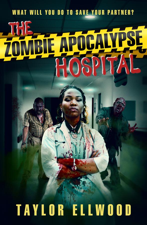The Zombie Apocalypse Hospital